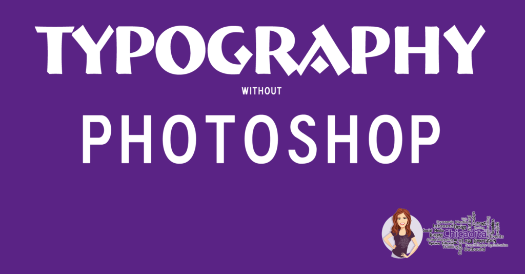 typography graphics without photoshop